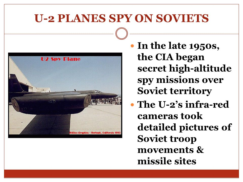 U-2 PLANES SPY ON SOVIETS