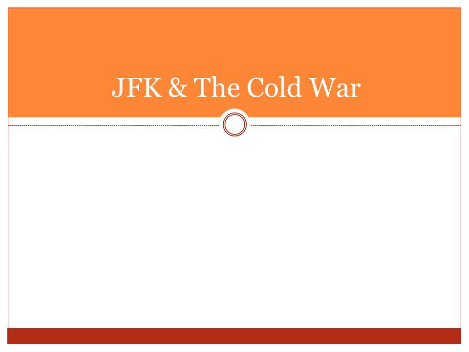 JFK & The Cold War