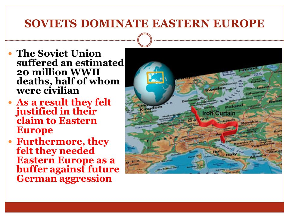 SOVIETS DOMINATE EASTERN EUROPE