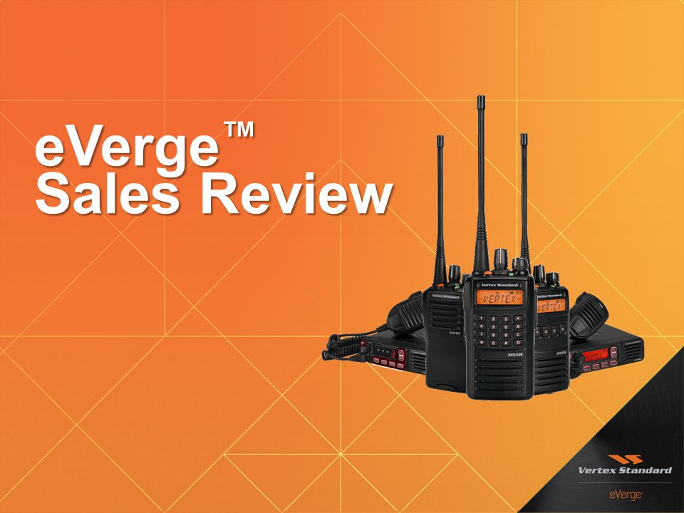 eVerge™ Sales Review