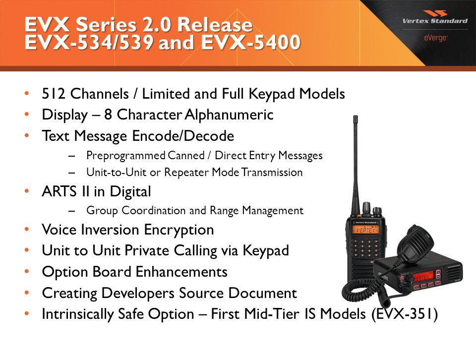 EVX Series 2.0 Release EVX-534/539 and EVX-5400