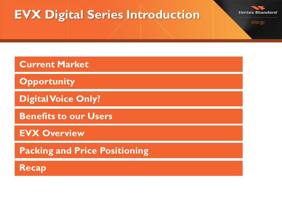 EVX Digital Series Introduction