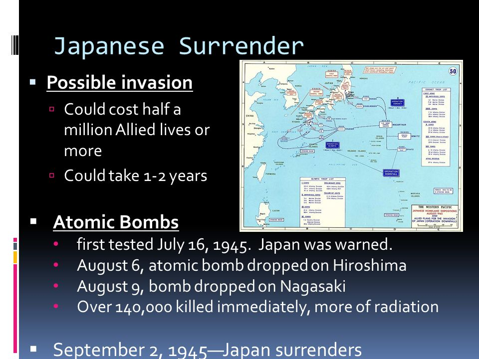 Japanese Surrender Possible invasion Atomic Bombs