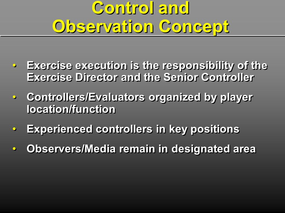 Control and Observation Concept