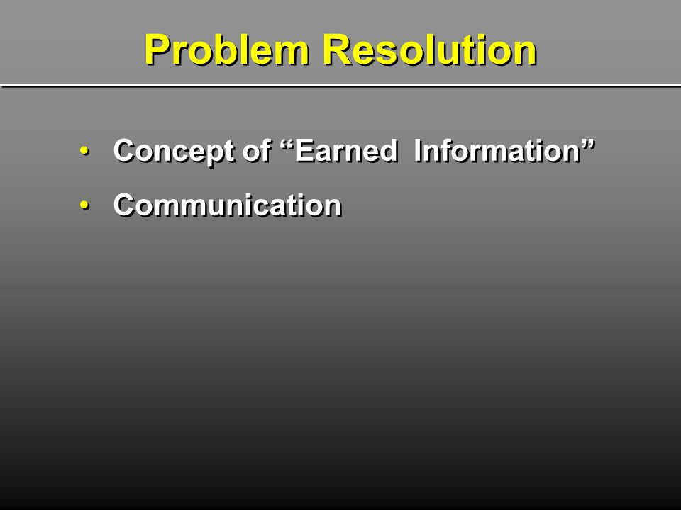 Problem Resolution Concept of Earned Information Communication