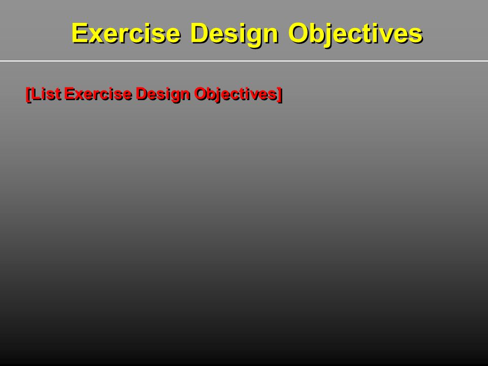 Exercise Design Objectives
