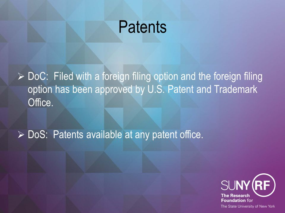 Patents DoC: Filed with a foreign filing option and the foreign filing option has been approved by U.S. Patent and Trademark Office.