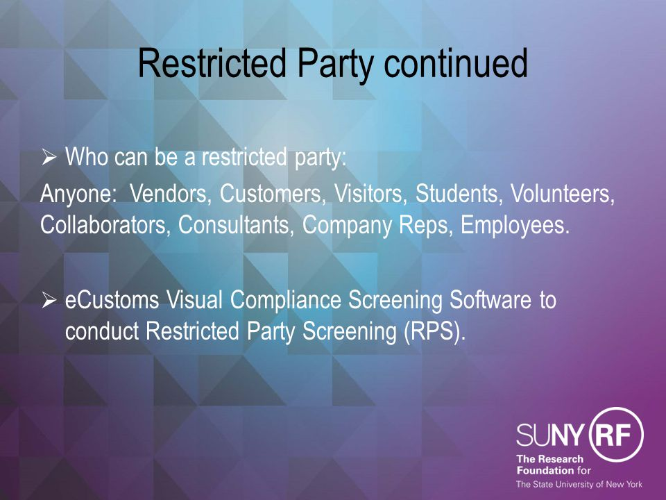 Restricted Party continued