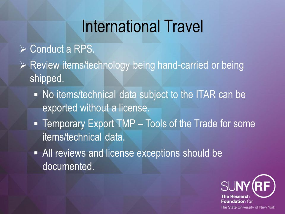 International Travel Conduct a RPS.