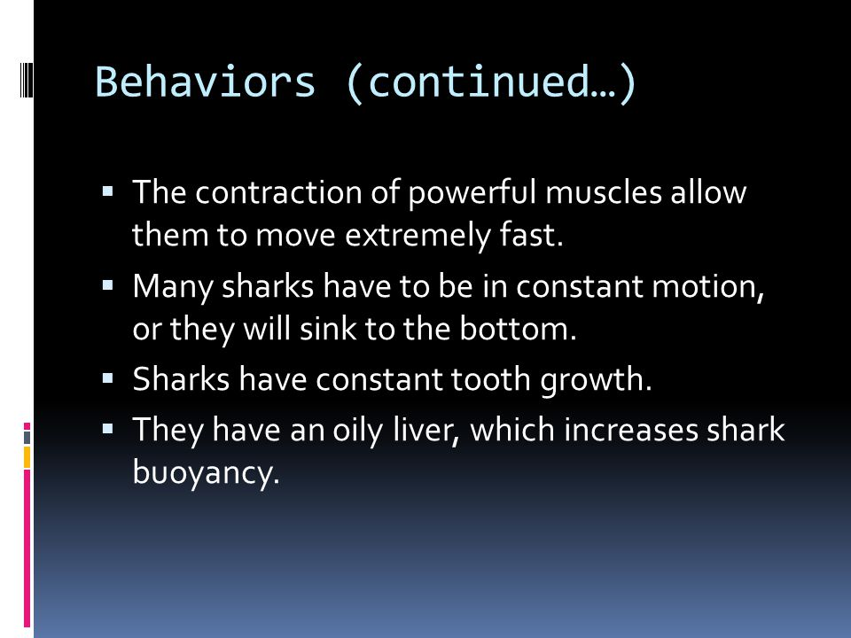 Behaviors (continued…)