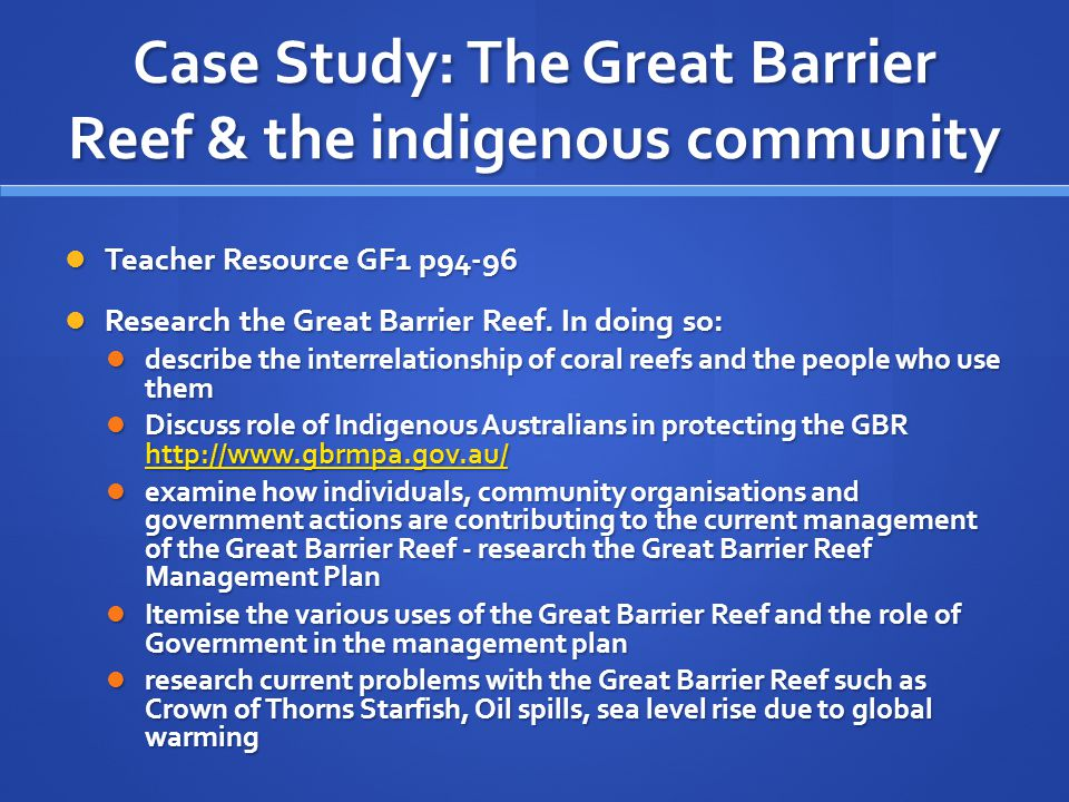 Case Study: The Great Barrier Reef & the indigenous community
