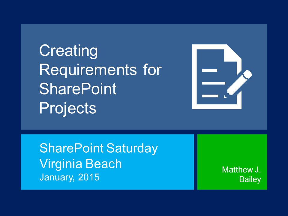Creating Requirements for SharePoint Projects