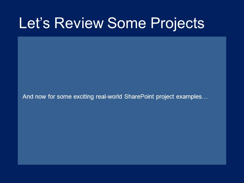 Let's Review Some Projects