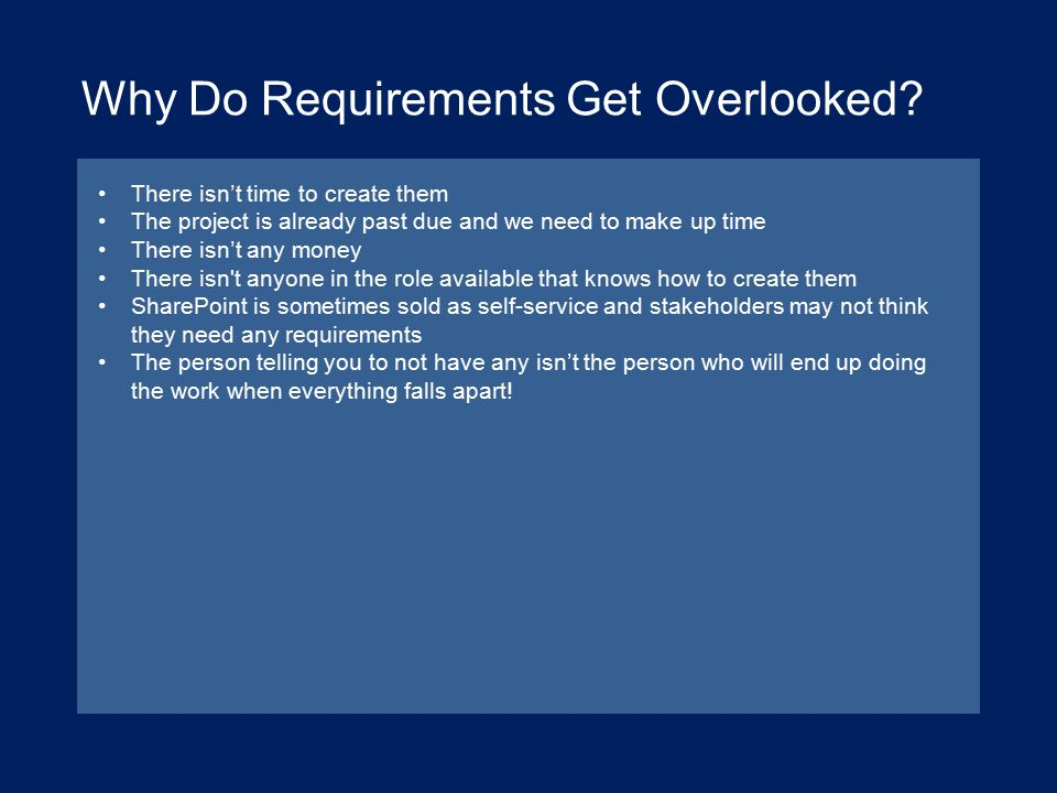 Why Do Requirements Get Overlooked