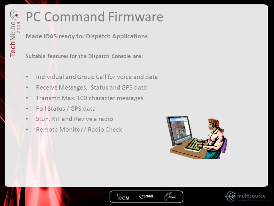 PC Command Firmware Made IDAS ready for Dispatch Applications
