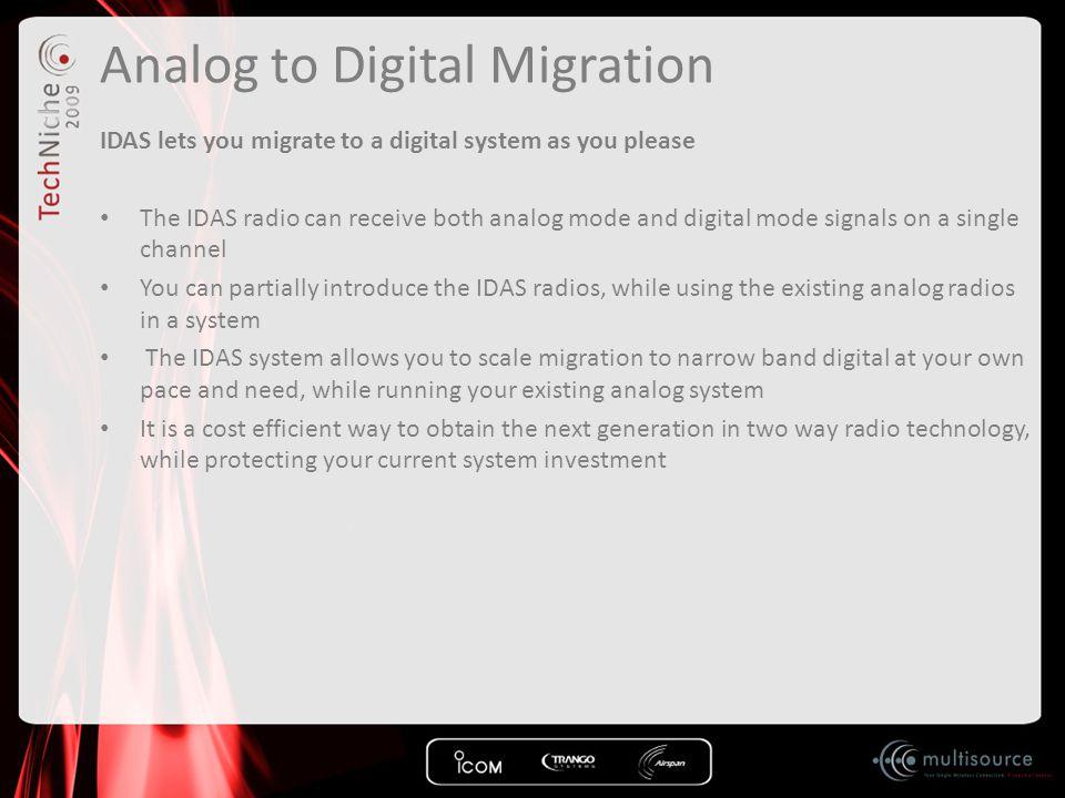 Analog to Digital Migration