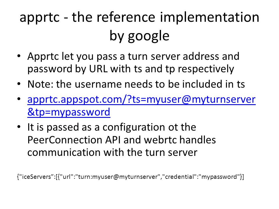 apprtc - the reference implementation by google