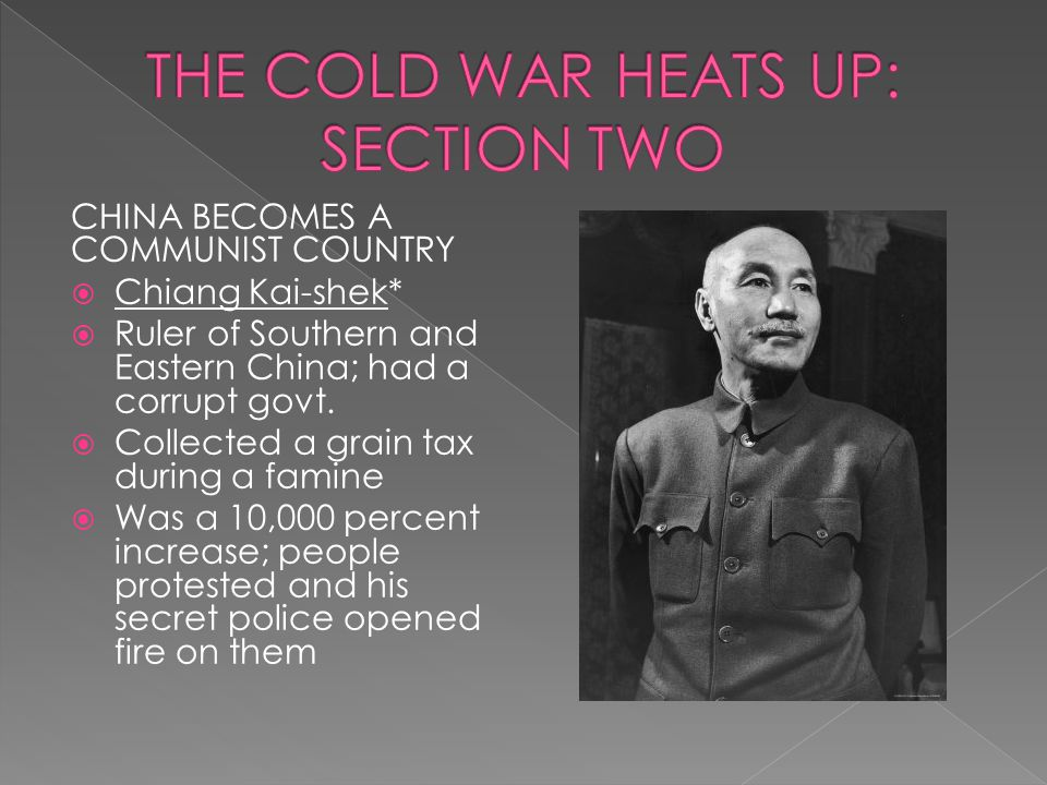 THE COLD WAR HEATS UP: SECTION TWO