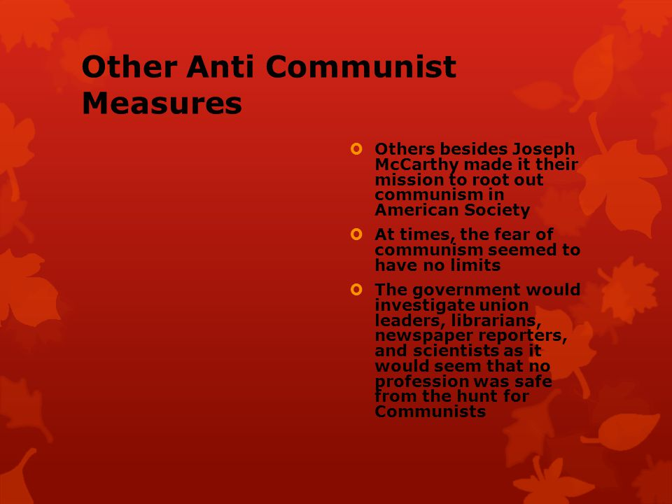 Other Anti Communist Measures
