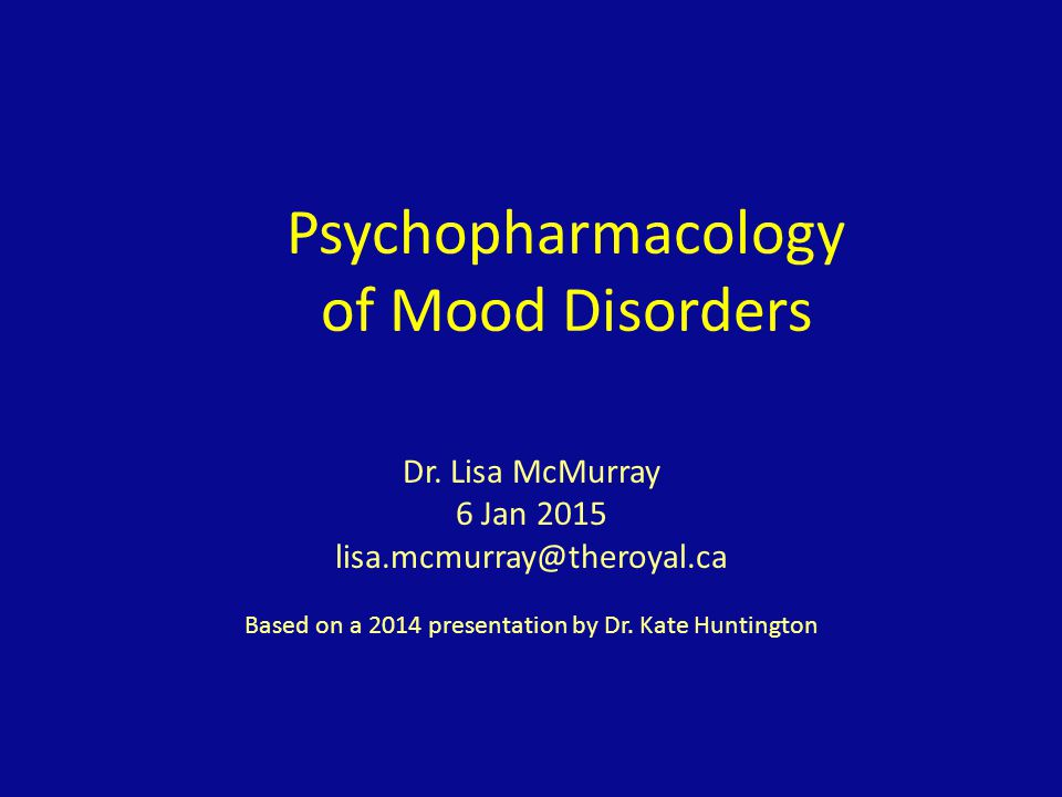 Psychopharmacology of Mood Disorders