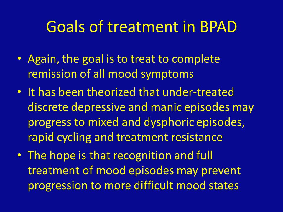 Goals of treatment in BPAD