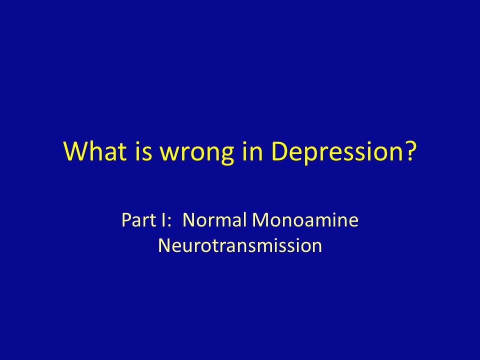 What is wrong in Depression
