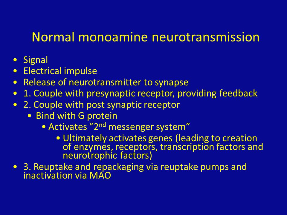 Normal monoamine neurotransmission