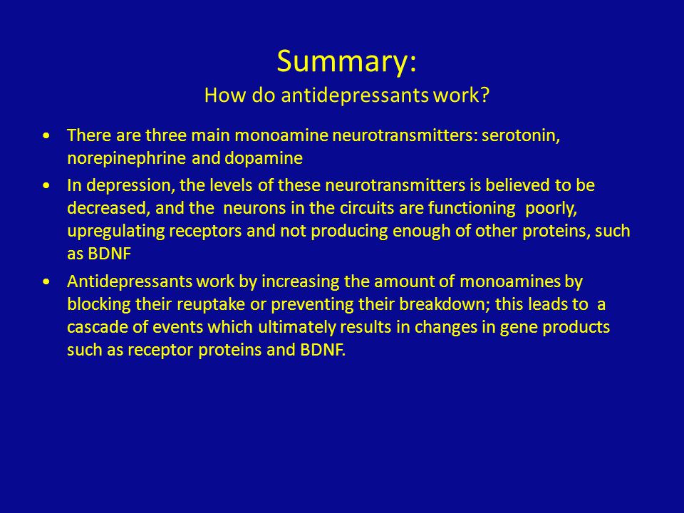 Summary: How do antidepressants work