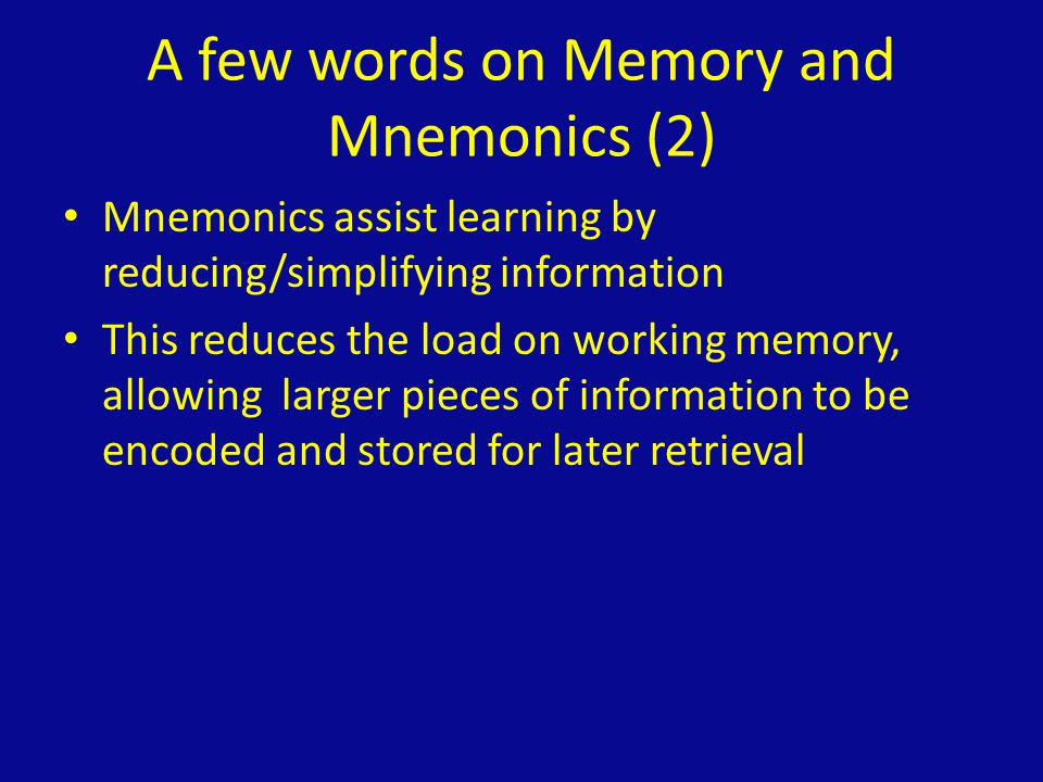 A few words on Memory and Mnemonics (2)