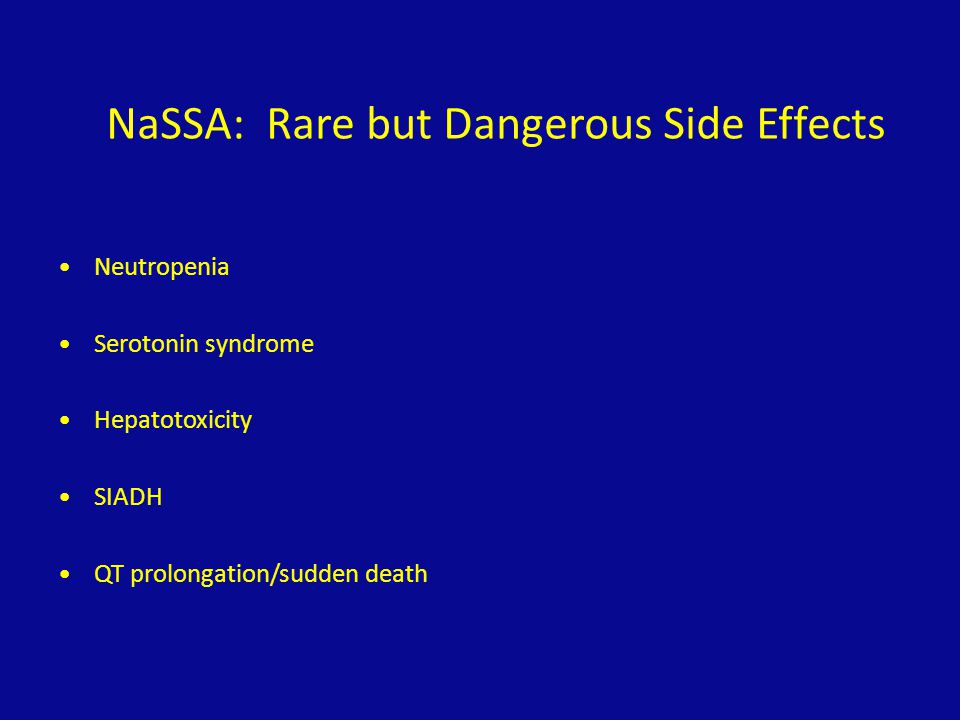 NaSSA: Rare but Dangerous Side Effects