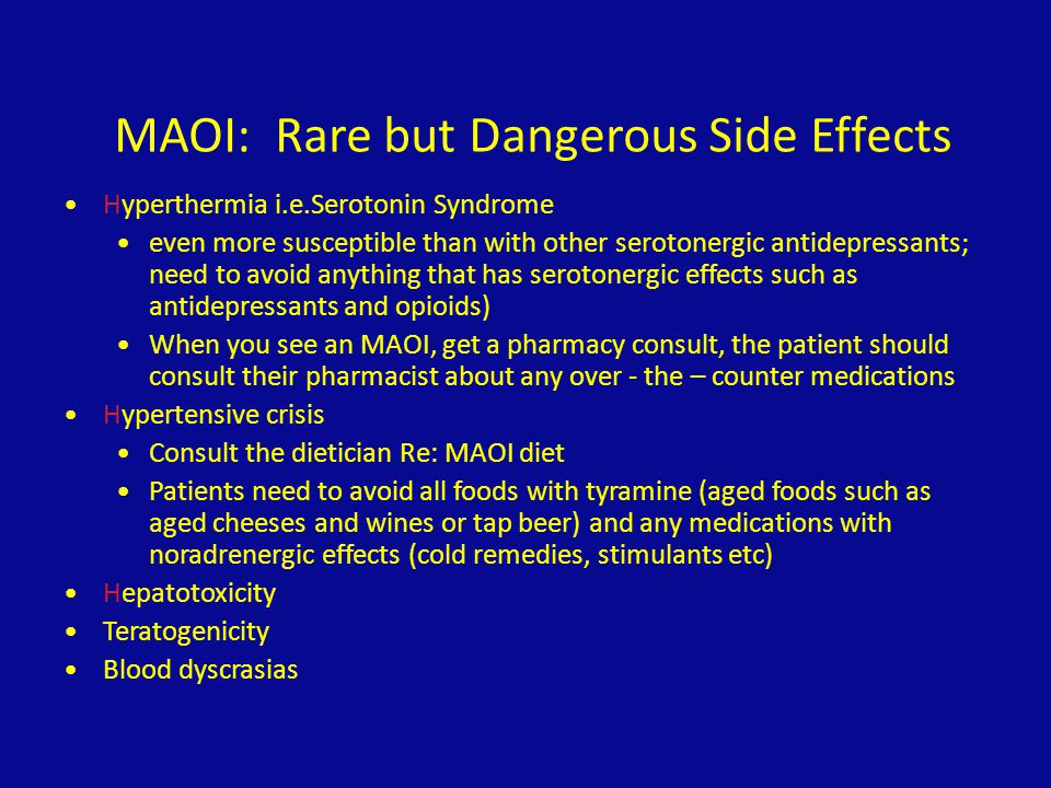 MAOI: Rare but Dangerous Side Effects