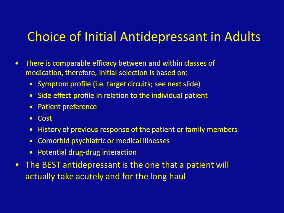 Choice of Initial Antidepressant in Adults