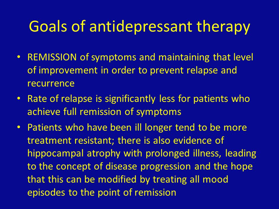 Goals of antidepressant therapy