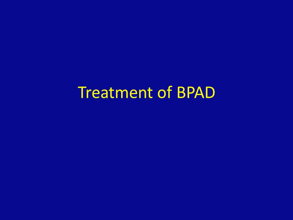 Treatment of BPAD