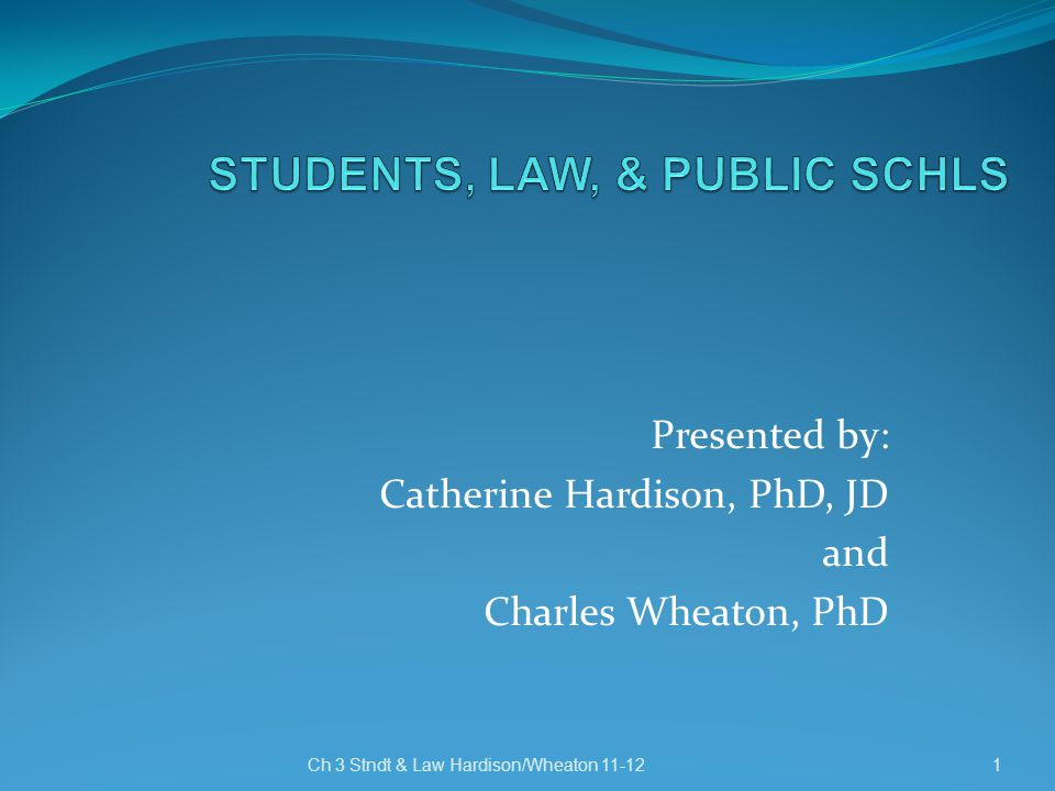 STUDENTS, LAW, & PUBLIC SCHLS