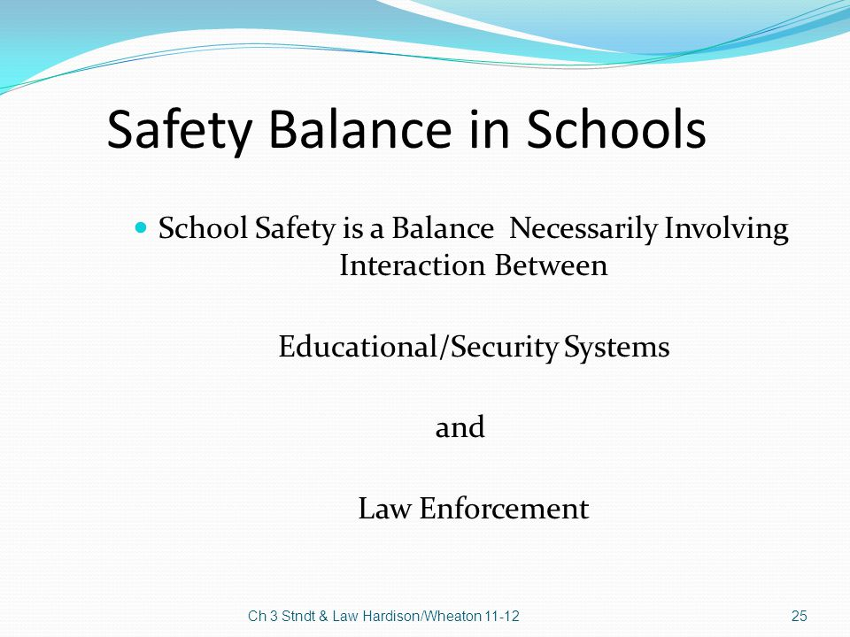 Safety Balance in Schools