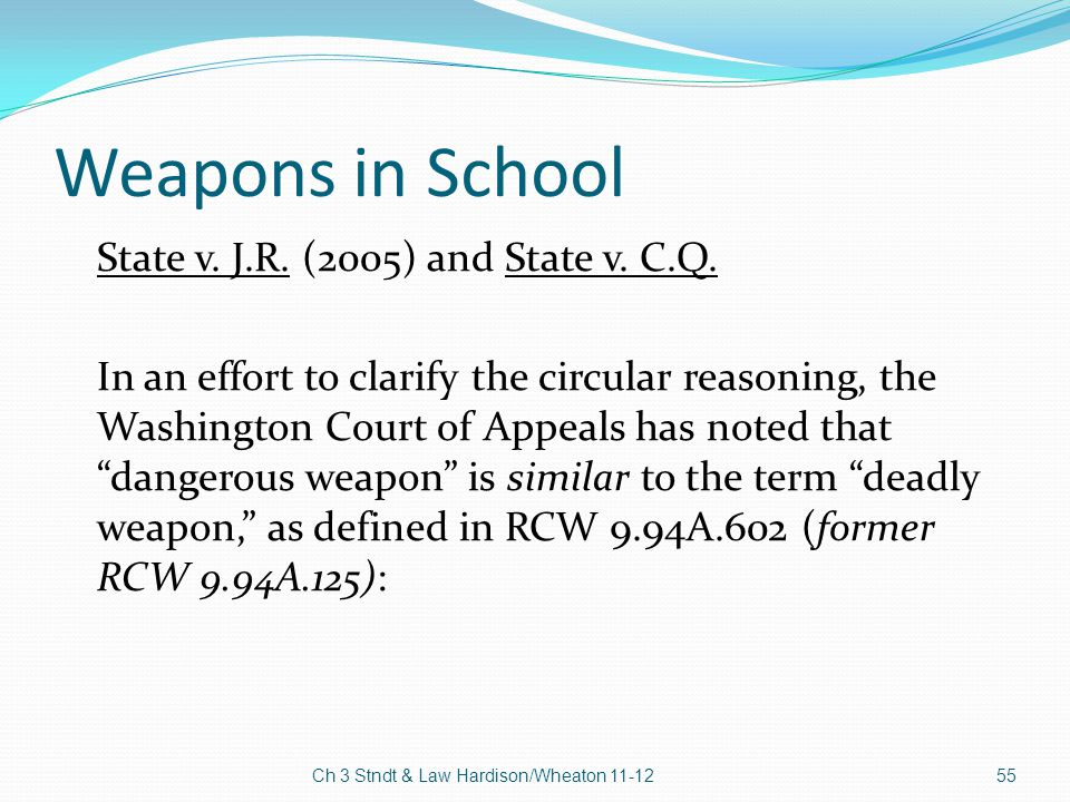 Weapons in School State v. J.R. (2005) and State v. C.Q.