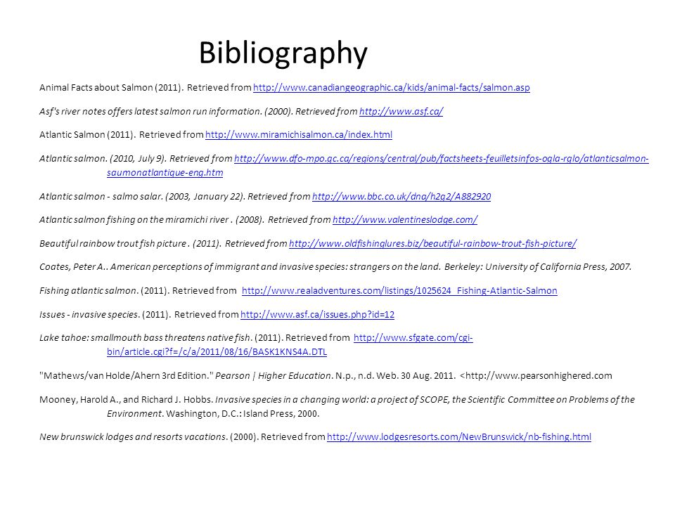 Bibliography Animal Facts about Salmon (2011). Retrieved from http://www.canadiangeographic.ca/kids/animal-facts/salmon.asp.