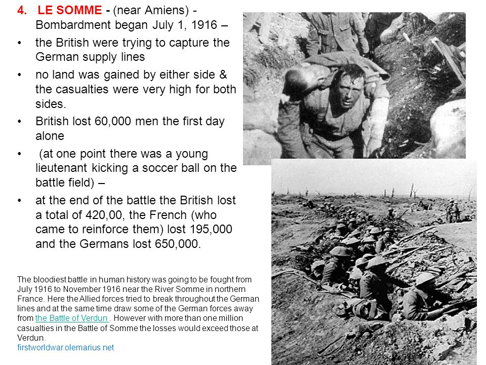 4. LE SOMME - (near Amiens) - Bombardment began July 1, 1916 –