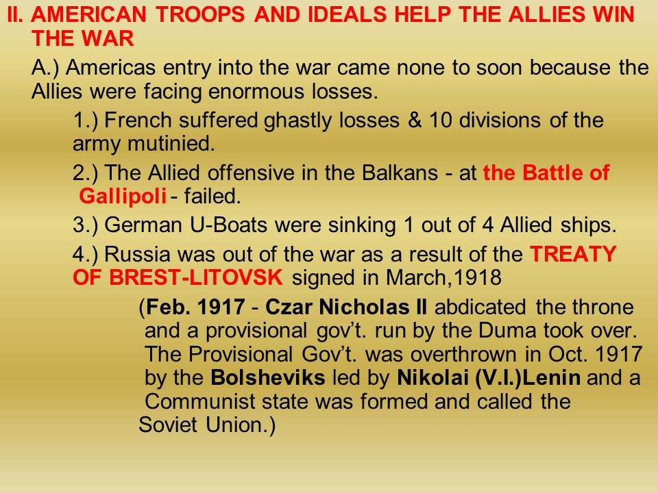 II. AMERICAN TROOPS AND IDEALS HELP THE ALLIES WIN THE WAR