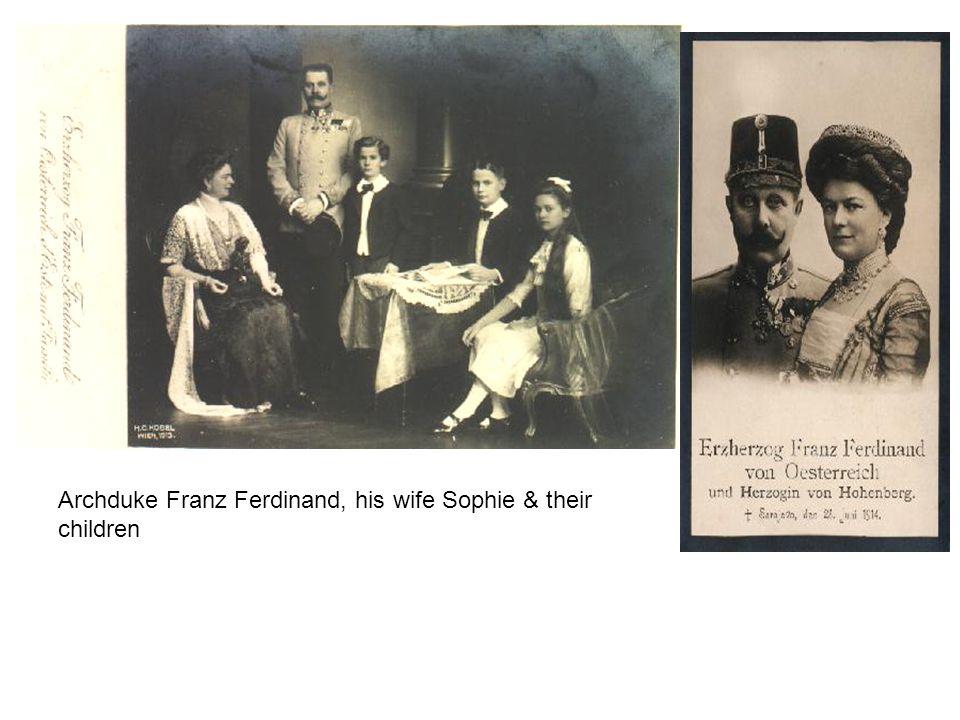 Archduke Franz Ferdinand, his wife Sophie & their children