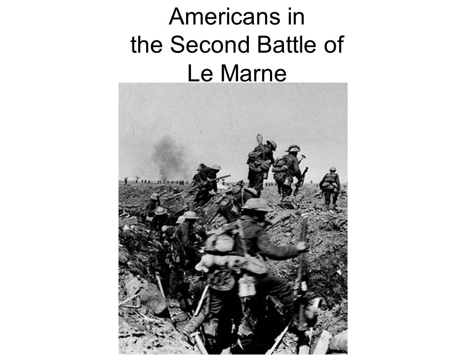 Americans in the Second Battle of Le Marne