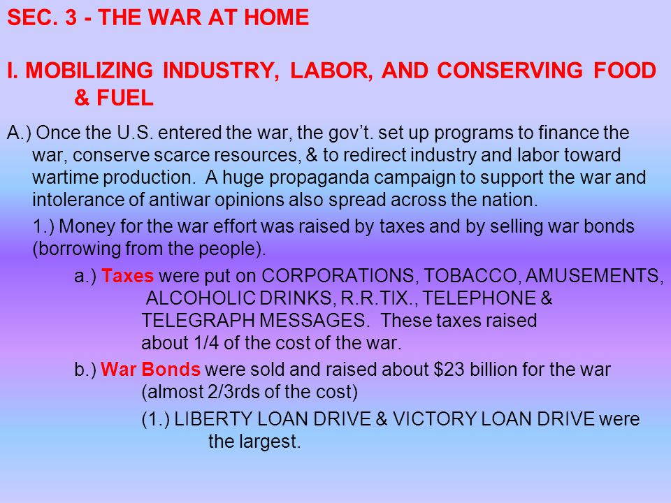 SEC. 3 - THE WAR AT HOME I. MOBILIZING INDUSTRY, LABOR, AND CONSERVING FOOD & FUEL