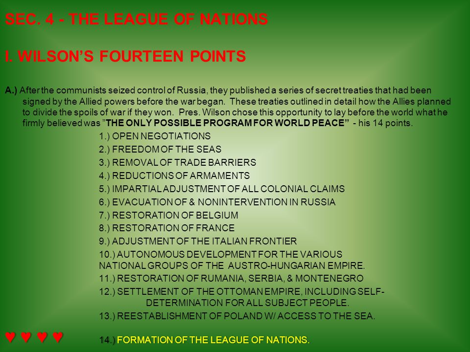 SEC. 4 - THE LEAGUE OF NATIONS I. WILSON'S FOURTEEN POINTS