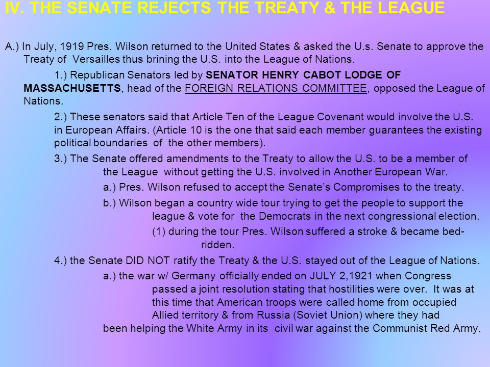 IV. THE SENATE REJECTS THE TREATY & THE LEAGUE