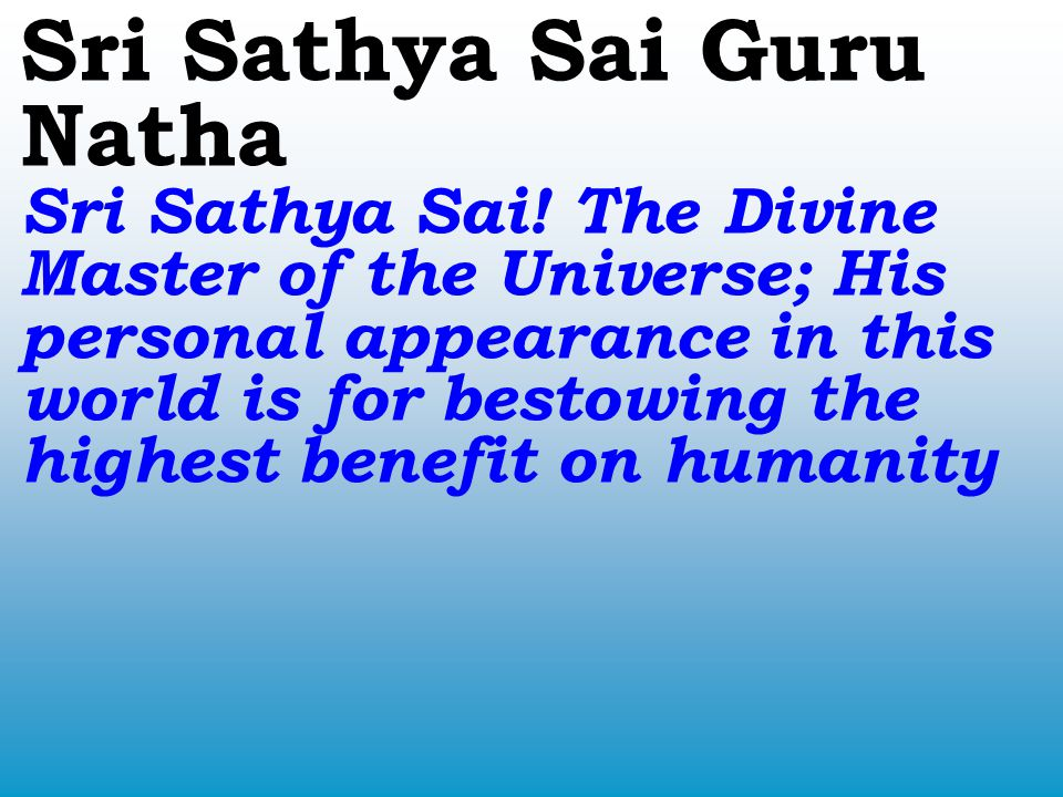 Sri Sathya Sai Guru Natha Sri Sathya Sai