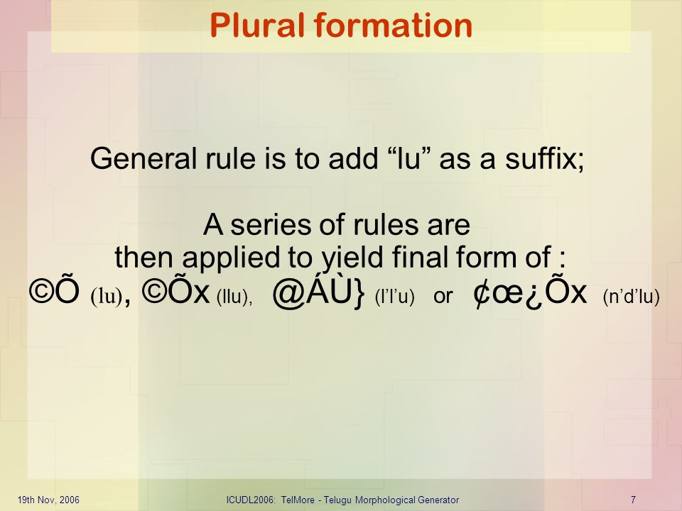 Plural formation General rule is to add lu as a suffix;
