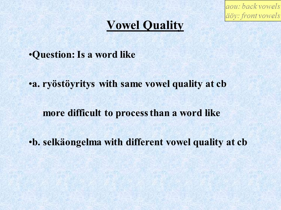 Vowel Quality Question: Is a word like