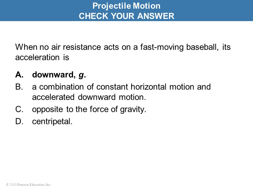 Projectile Motion CHECK YOUR ANSWER