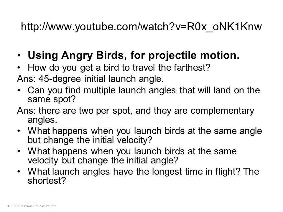 Using Angry Birds, for projectile motion.